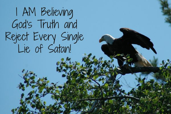 9-A-Believing God's Truth and Reject Every Single Lie of Satan